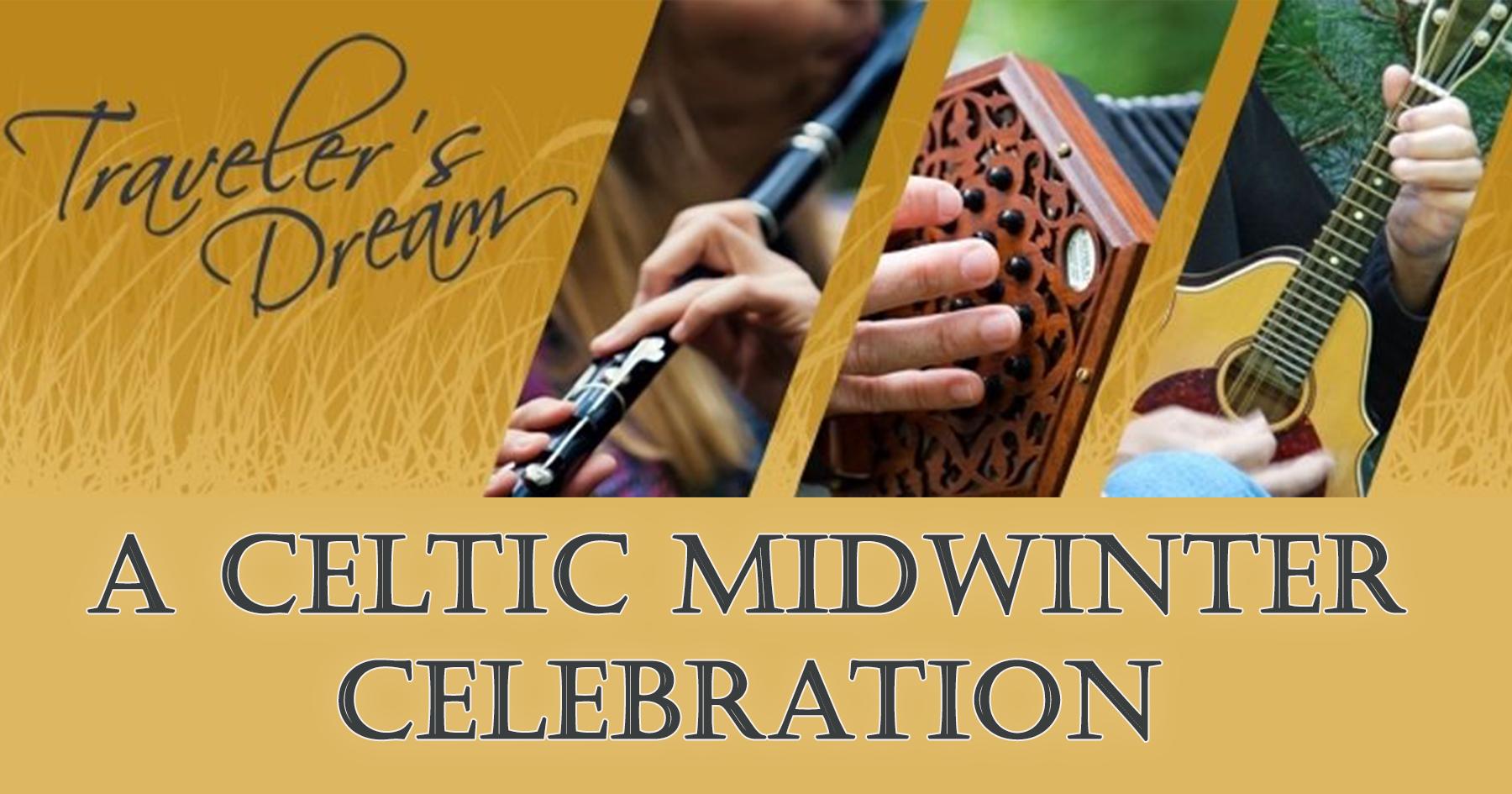Celtic Midwinter Celebration with Traveler's Dream